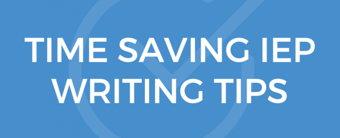 time saving iep writing tips