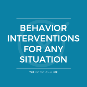 Behavior Interventions for Any Situation Blog Header