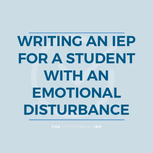 Writing an IEP for Students with Emotional Disturbances
