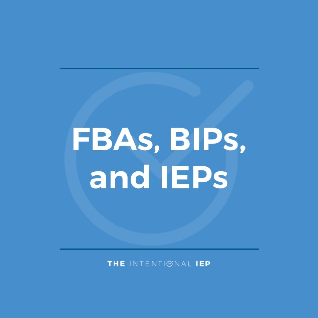 FBAs BIPs and IEPs